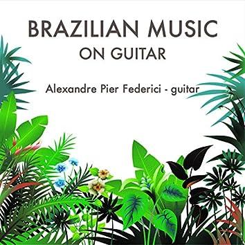 Brazilian Music on Guitar