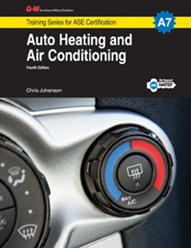 Auto Heating and Air Conditioning, A7 (Training Series for ASE Certification: A7)