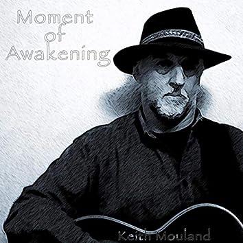 Moment of Awakening