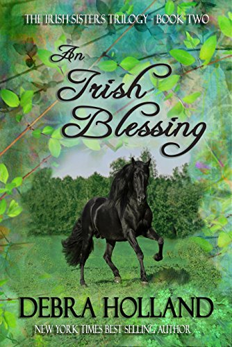 An Irish Blessing: The Irish Sisters Trilogy