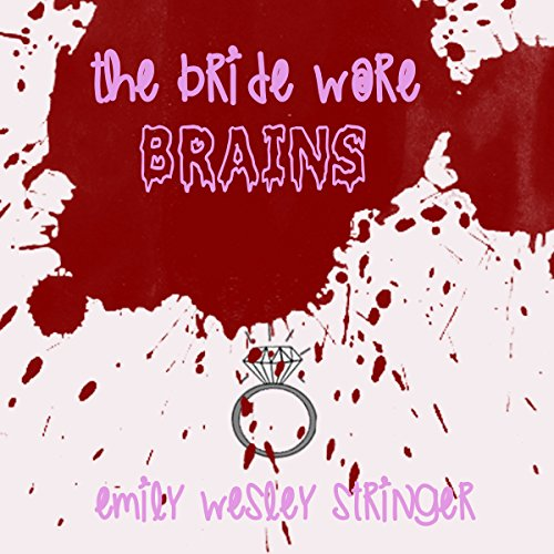 The Bride Wore Brains audiobook cover art