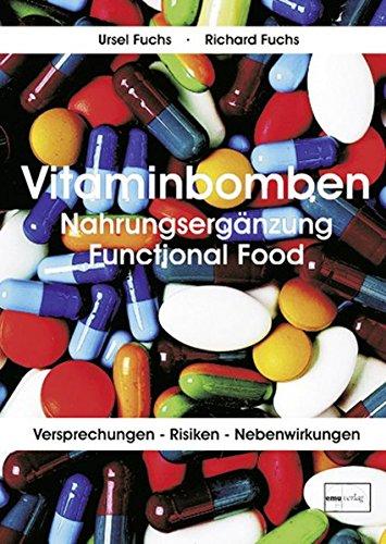 Vitaminbomben: Nahrungsergänzung Functional Food
