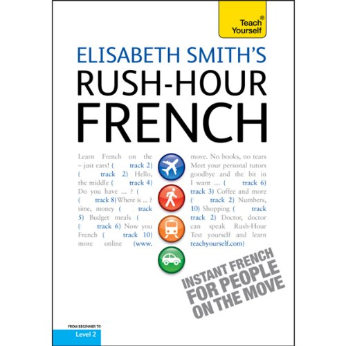 Couverture de Rush-Hour French: Teach Yourself