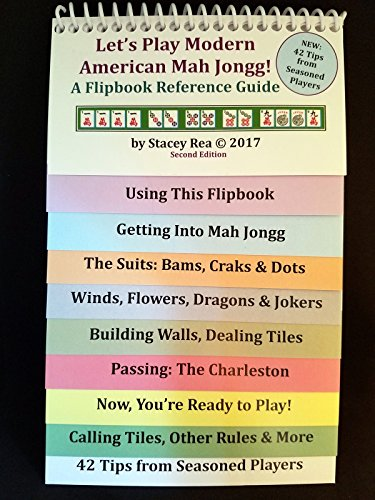 Let's Play Modern American Mah Jongg! A Flipbook Reference Guide (Second Edition)