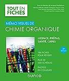 Mémo visuel de chimie organique - 3e éd. 186 fiches, plus de 600 schémas, photos en couleurs