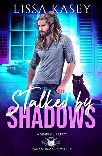 Stalked by Shadows: MM Paranormal Romance Mystery (A Simply Crafty Paranormal Mystery Book 1)