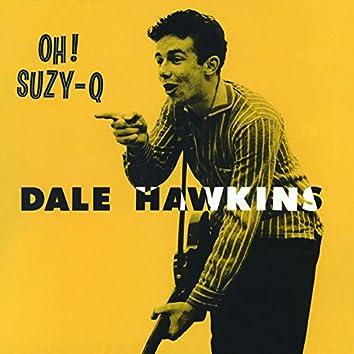 Oh! Suzy-Q. The Definitive & Remastered Edition (Bonus Track Version)