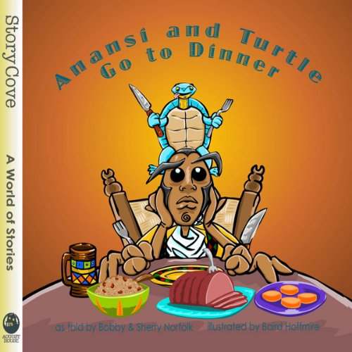 Anansi and Turtle Go to Dinner audiobook cover art