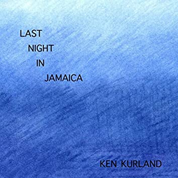 Last Night in Jamaica