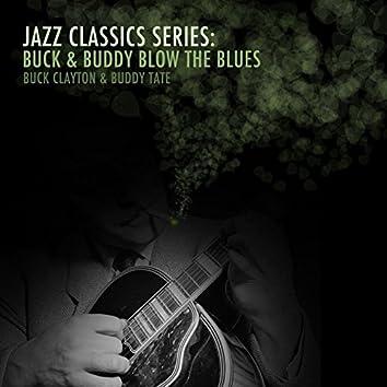 Jazz Classics Series: Buck & Buddy Blow the Blues