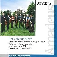 Felix Mendelssohn - Ottetto Op 20 In Mi Per Archi (1 CD)