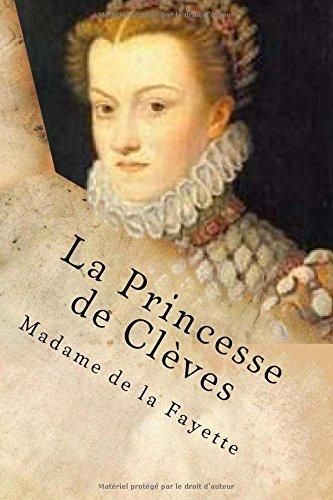 La Princesse de Cleves by Madame de la Fayette (2015-11-16)