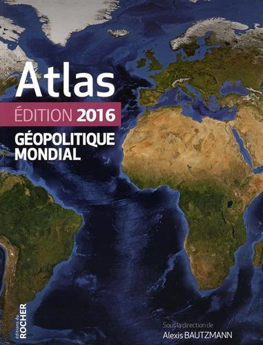Atlas géopolitique mondial 2016