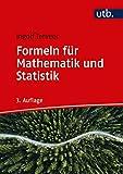 Formeln für Mathematik und Statistik: Wirtschaftswissenschaften - Ingolf Terveer