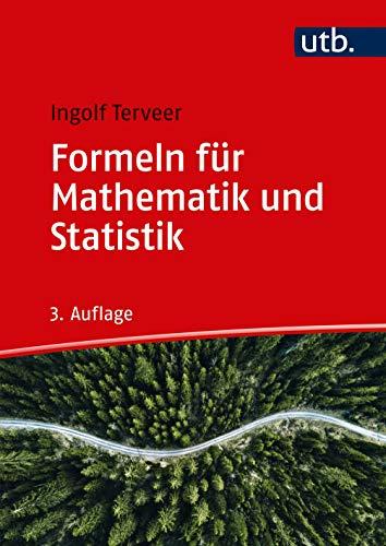 Formeln für Mathematik und Statistik: Wirtschaftswissenschaften