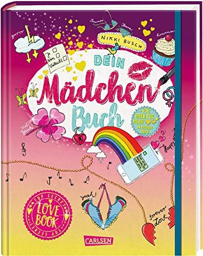 Dein Mädchen-Buch: Lovebook: Tests, aufregende Secrets und coole DIY-Ideen rund um Liebe und Freundschaft
