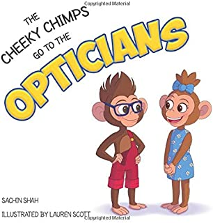The Cheeky Chimps Go To The Opticians (The Cheeky Chimps