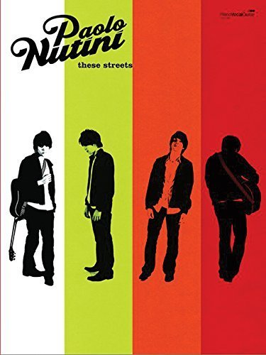 Paolo Nutini These Street (Piano/vocal/guitar songbook) by Paolo Nutini(2007-05-02)