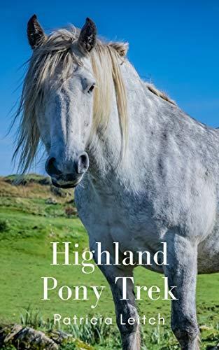 Highland Pony Trek (English Edition)