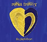 Songtexte von Robin Trower - The Playful Heart