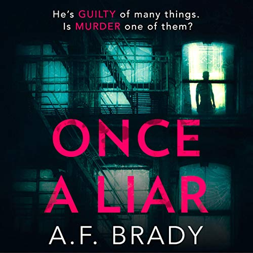 Once a Liar                   By:                                                                                                                                 A.F. Brady                               Narrated by:                                                                                                                                 Adam Werner                      Length: 9 hrs and 58 mins     Not rated yet     Overall 0.0