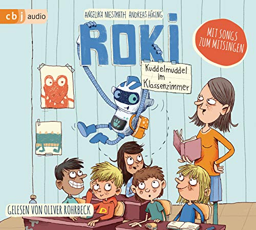 ROKI - Kuddelmuddel im Klassenzimmer (Die Roki-Reihe, Band 2)