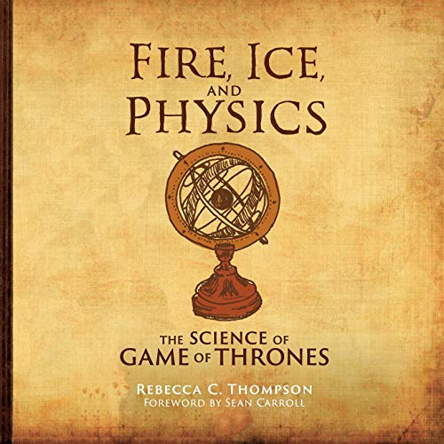 Page de couverture de Fire, Ice, and Physics