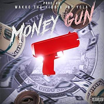 Money Gun (feat. Wakko the Kidd)