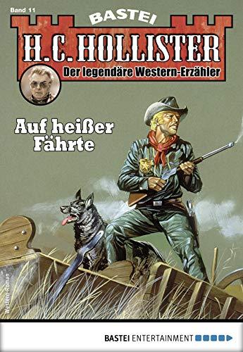 H.C. Hollister 11 - Western: Auf heißer Fährte