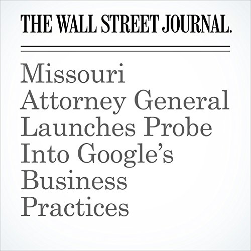 Missouri Attorney General Launches Probe Into Google's Business Practices copertina