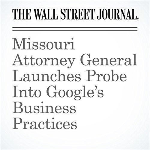 Missouri Attorney General Launches Probe Into Google's Business Practices copertina