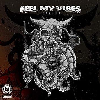 Feel My Vibes