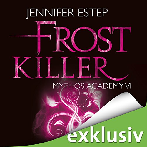 Frostkiller (Mythos Academy 6) audiobook cover art
