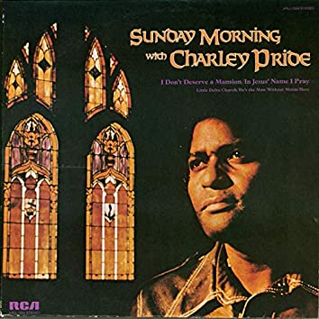 Sunday Morning with Charley Pride