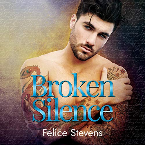 Broken Silence Audiobook By Felice Stevens cover art
