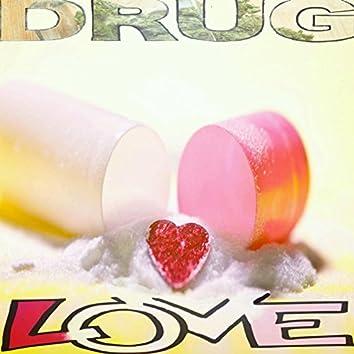 Drug Love (feat. Travis Daniels)