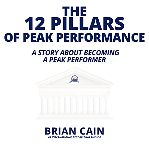 The 12 Pillars of Peak Performance audiobook cover art