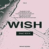Wish (Zaac Remix)