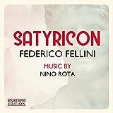 Satyricon - Fellini Satyricon (Original Motion Picture Soundtrack) (Remastered Edition)