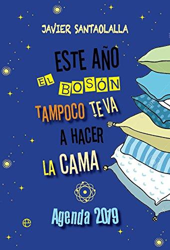 Este ano el boson tampoco te va a hacer la cama (Agendas)