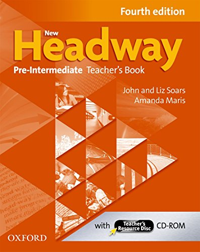 New Headway: Pre-intermediate: Teacher's Book and Teacher's Resource Disc (New Headway Fourth Edition)