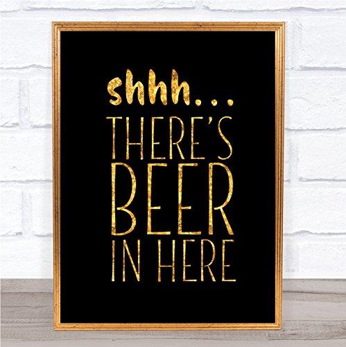 Shhh er bier in hier citaat afdrukken zwart & goud muur kunst foto Framed White Small