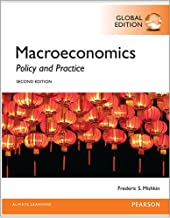 Macroeconomics, Global Edition: Policy and Practice