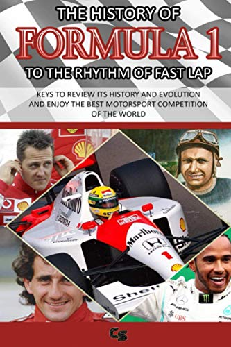 THE HISTORY OF FORMULA 1 TO THE RHYTHM OF FAST LAP: 1950-2020...