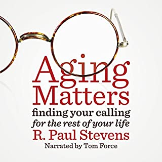 Aging Matters: Finding Your Calling for the Rest of Your Life audiobook cover art