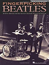 Fingerpicking Beatles & Expanded Edition: 30 Songs Arranged for Solo Guitar in Standard Notation & Tab