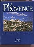 Provence-Alpes-Côte d'Azur - Produits du terroir et recettes traditionnelles