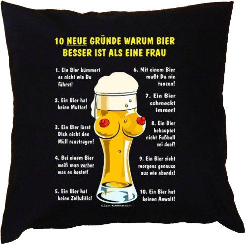 Kissen mit Innenkissen - Biertrinker - 10 Gründe, warum Bier besser ist als eine Frau - mit 40 x 40 cm - in schwarz : )