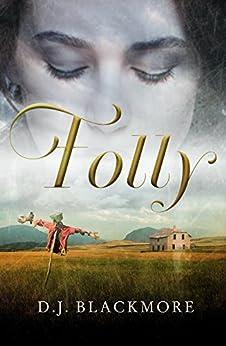Folly by [D J Blackmore]
