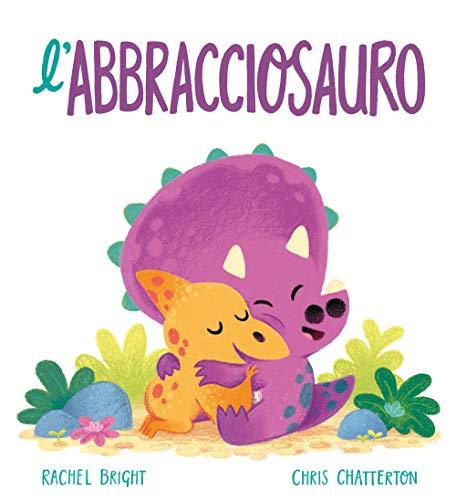 L'Abbracciosauro (Album) (Tapa dura)